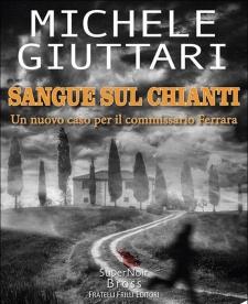 """""""Sangue sul Chianti"""" di Michele Giuttari"""