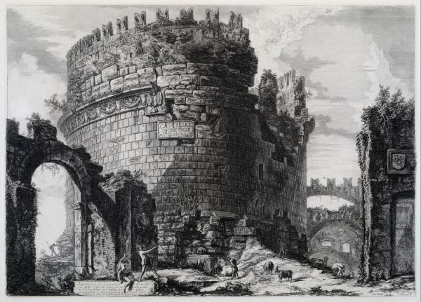 Giovanni Battista Piranesi Mausoleo di Cecilia Metella, 1762, acquaforte, Museo di Roma